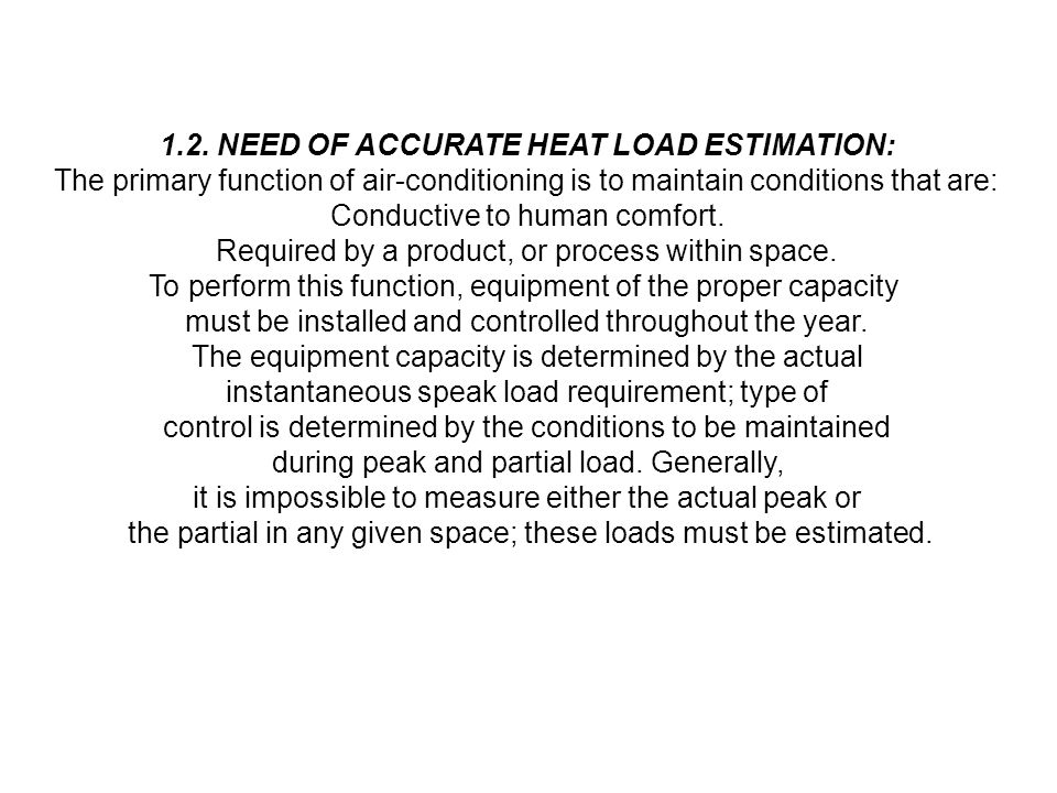 1.2. NEED OF ACCURATE HEAT LOAD ESTIMATION: