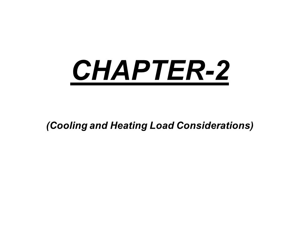 (Cooling and Heating Load Considerations)
