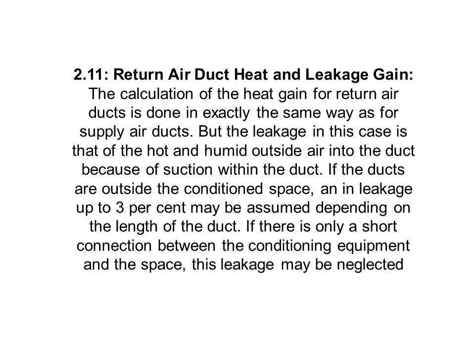 2.11: Return Air Duct Heat and Leakage Gain: