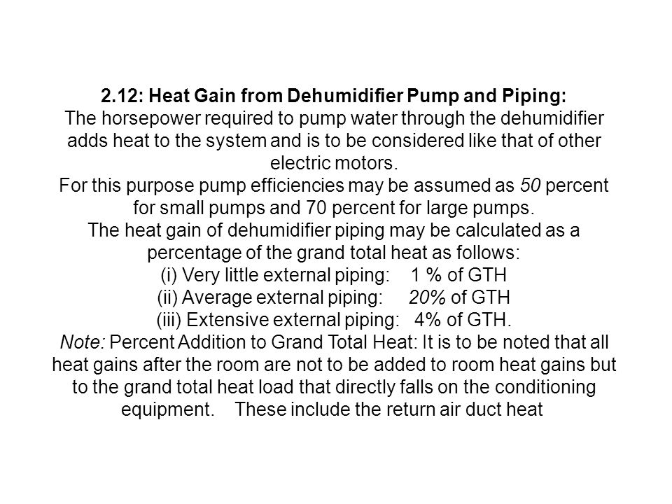 2.12: Heat Gain from Dehumidifier Pump and Piping: