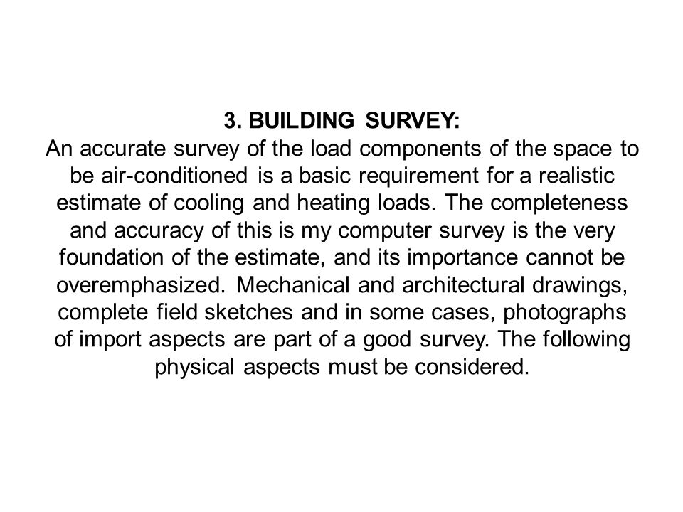 3. BUILDING SURVEY: