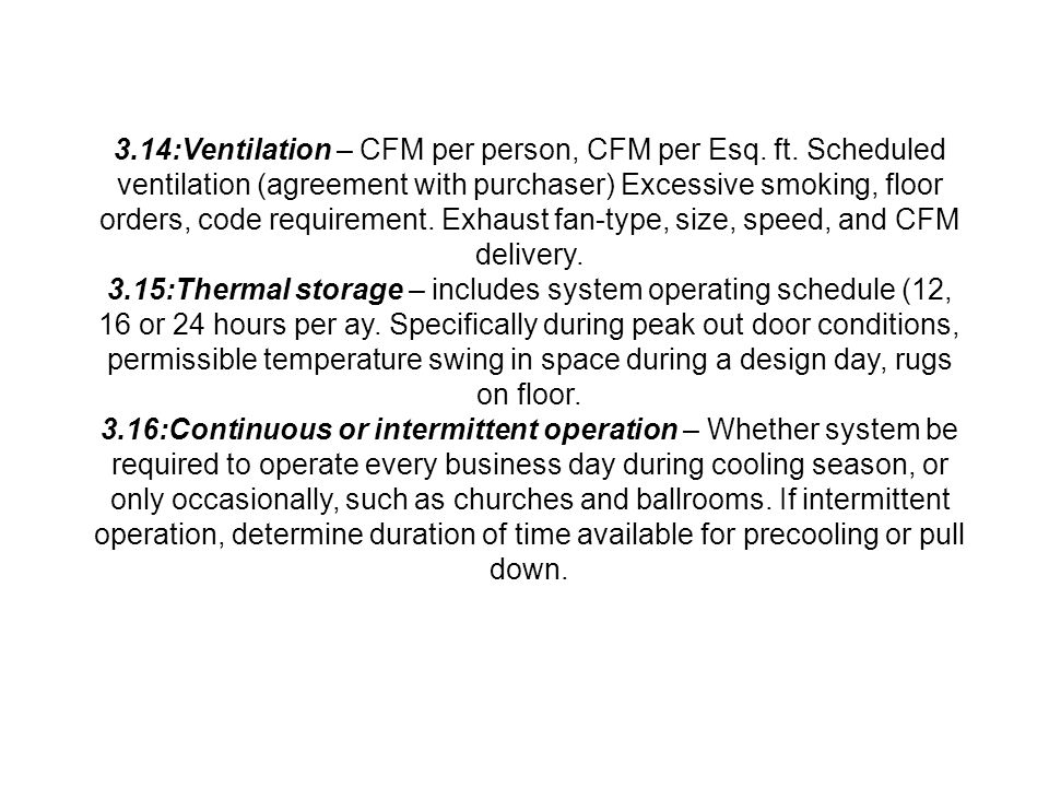 3. 14:Ventilation – CFM per person, CFM per Esq. ft