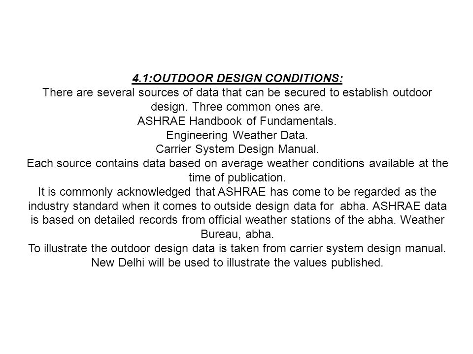 4.1:OUTDOOR DESIGN CONDITIONS:
