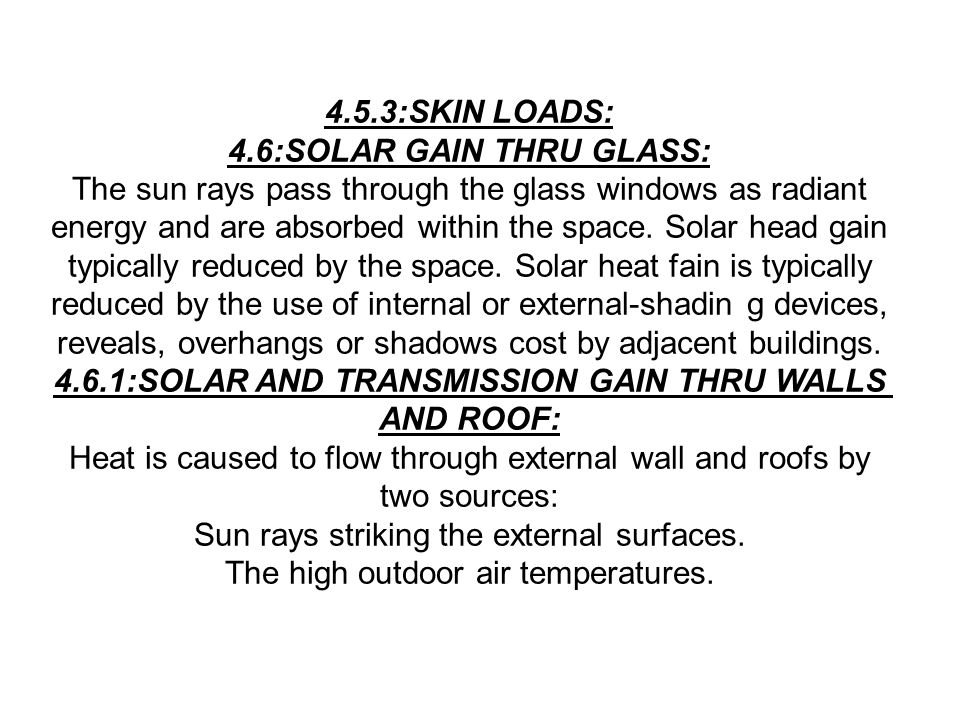 4.6:SOLAR GAIN THRU GLASS: