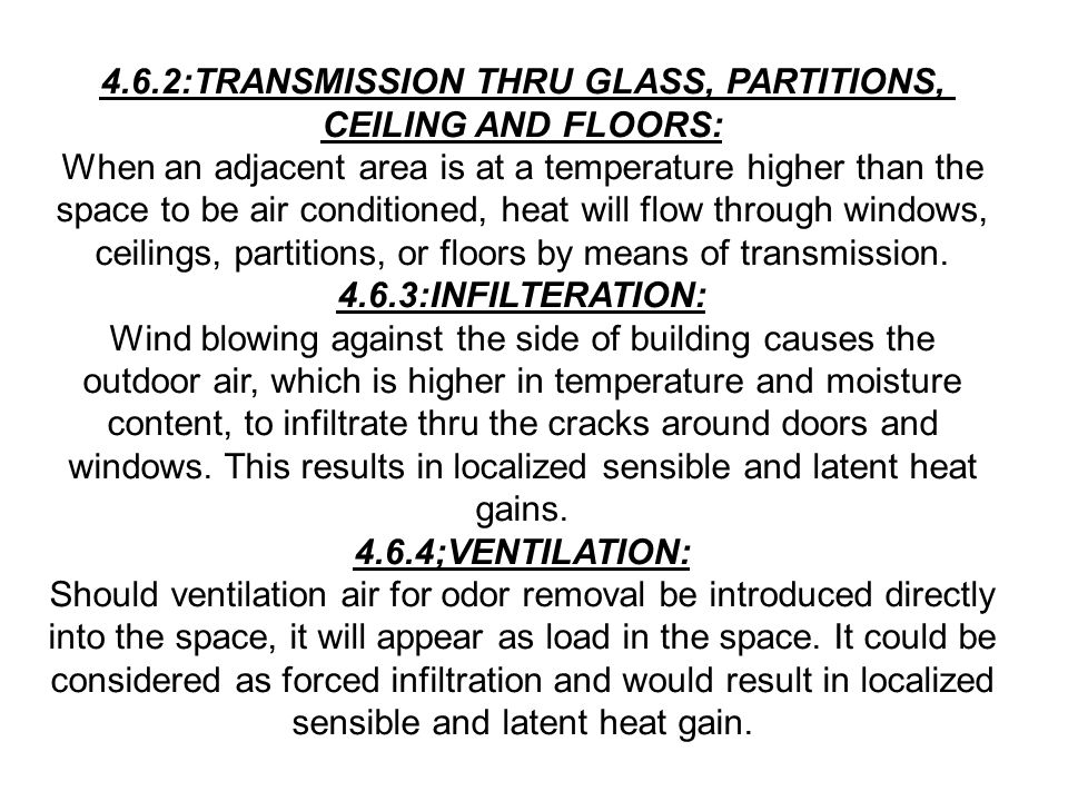 4.6.2:TRANSMISSION THRU GLASS, PARTITIONS, CEILING AND FLOORS:
