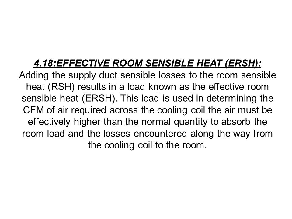 4.18:EFFECTIVE ROOM SENSIBLE HEAT (ERSH):