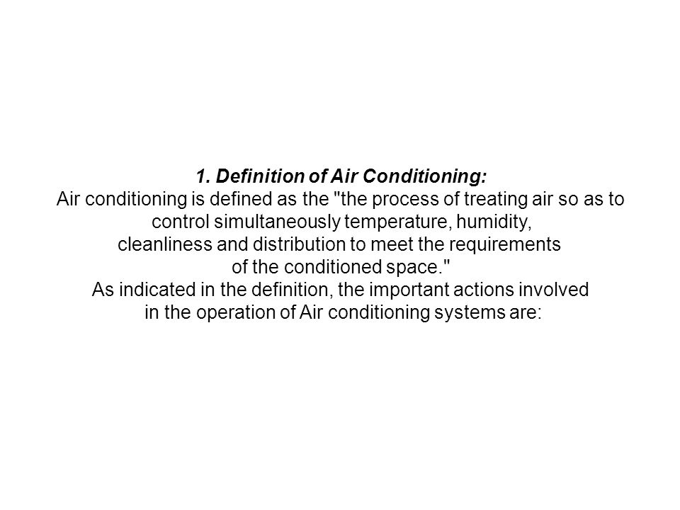 1. Definition of Air Conditioning:
