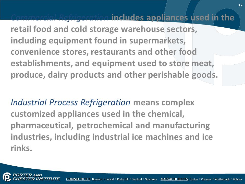 Commercial Refrigeration includes appliances used in the retail food and cold storage warehouse sectors, including equipment found in supermarkets, convenience stores, restaurants and other food establishments, and equipment used to store meat, produce, dairy products and other perishable goods.