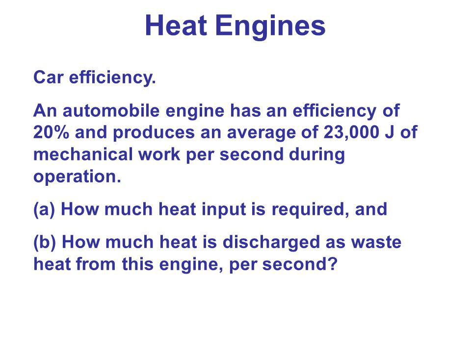 Heat Engines Car efficiency.