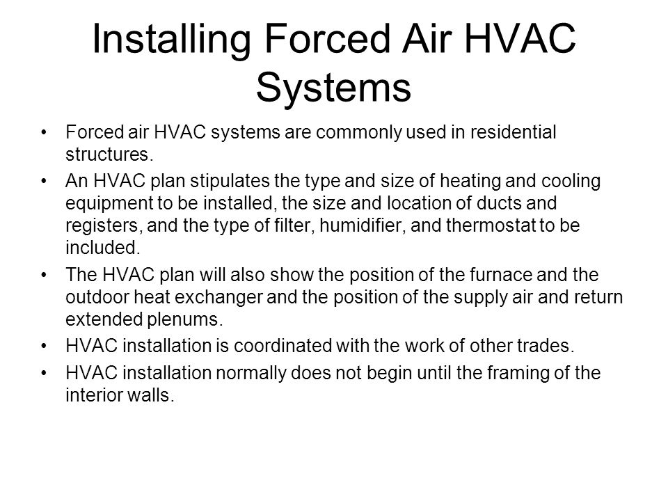 Installing Forced Air HVAC Systems
