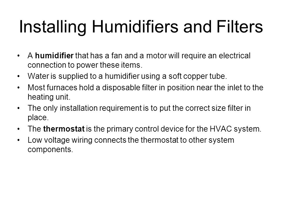 Installing Humidifiers and Filters