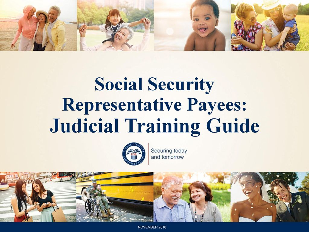 Social Security Representative Payees: Judicial Training Guide - ppt