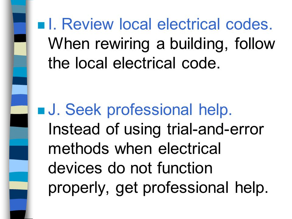 I. Review local electrical codes