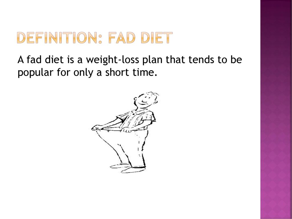 fad diets are neither safe nor reliable ways to lose weight! - ppt