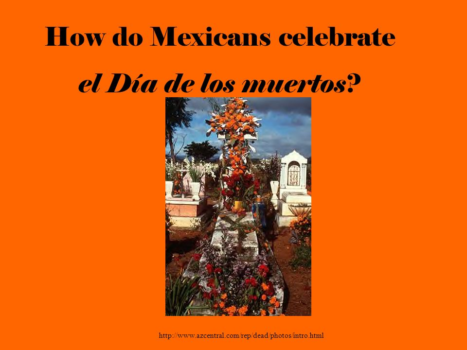 How do Mexicans celebrate