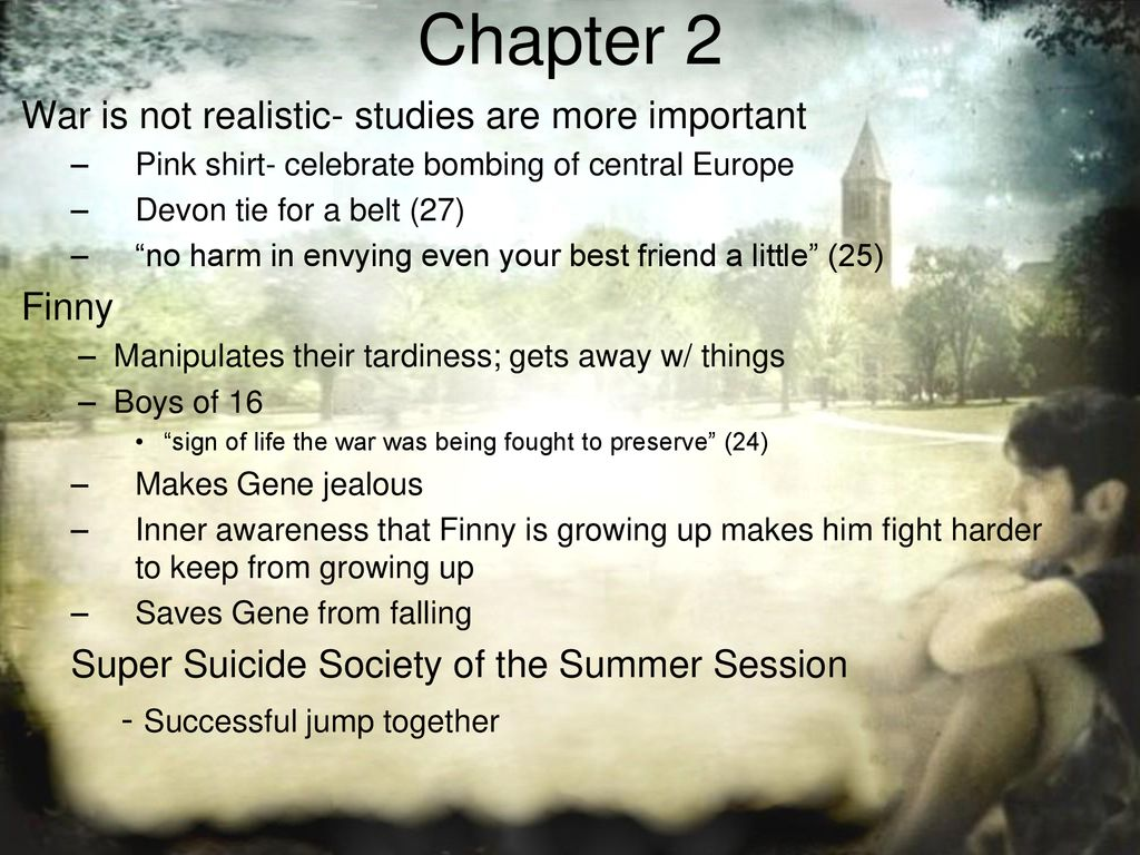 Chapter 2 War Is Not Realistic Studies Are More Important Finny