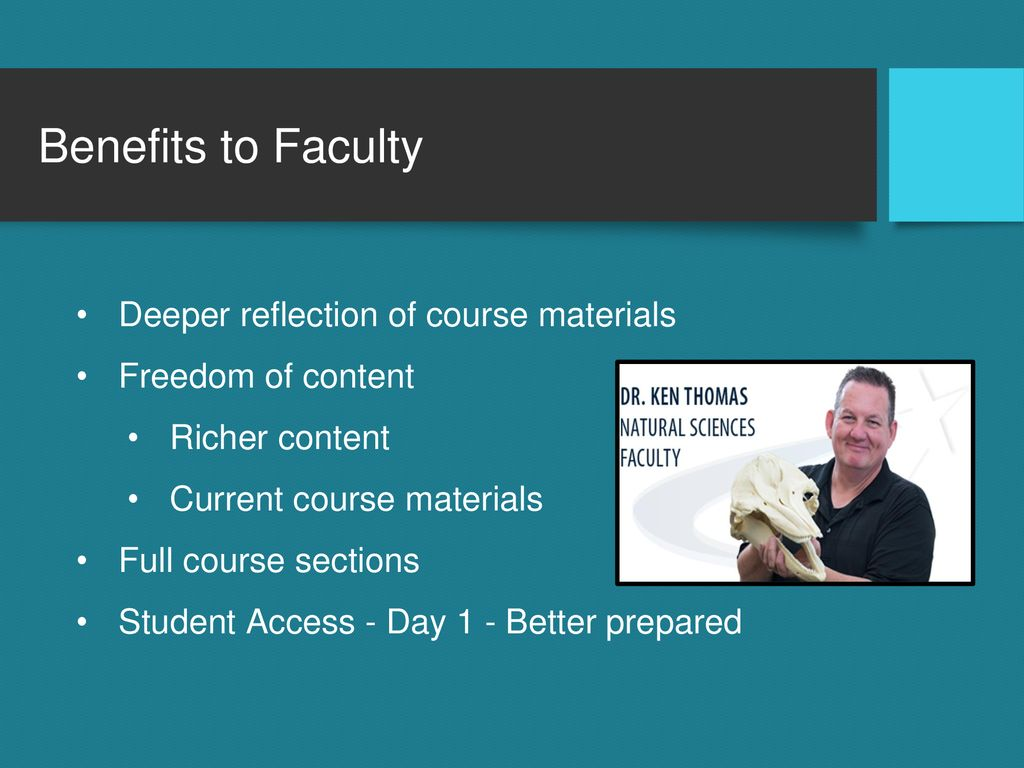 Benefits to Faculty Deeper reflection of course materials