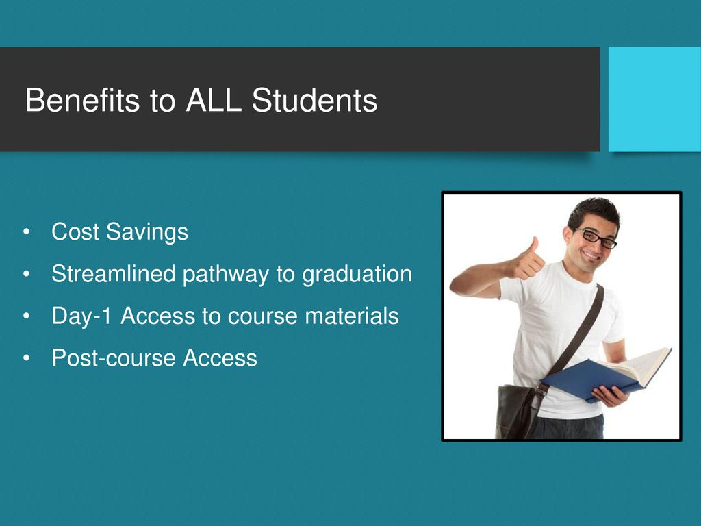Benefits to ALL Students