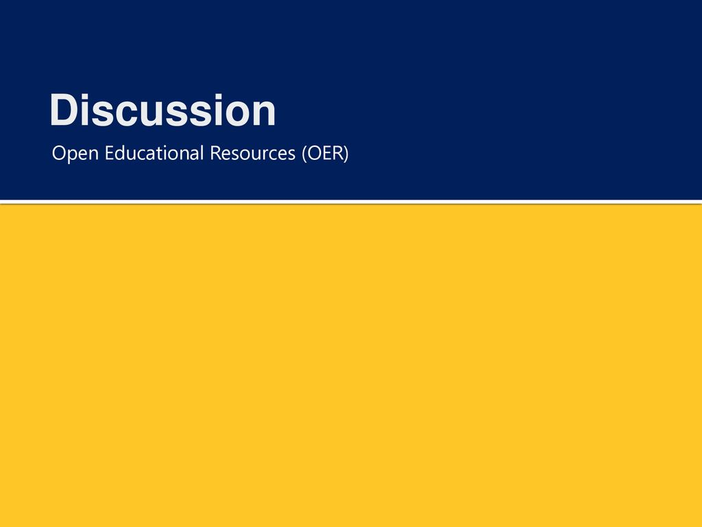 Discussion Open Educational Resources (OER)