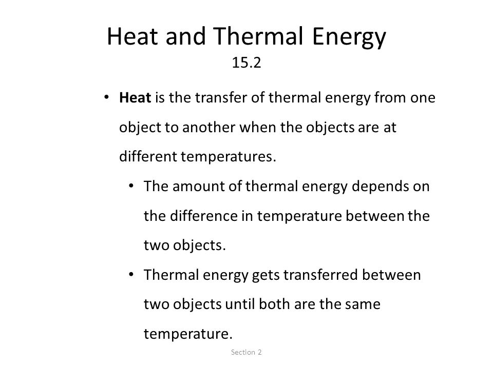 Heat and Thermal Energy 15.2