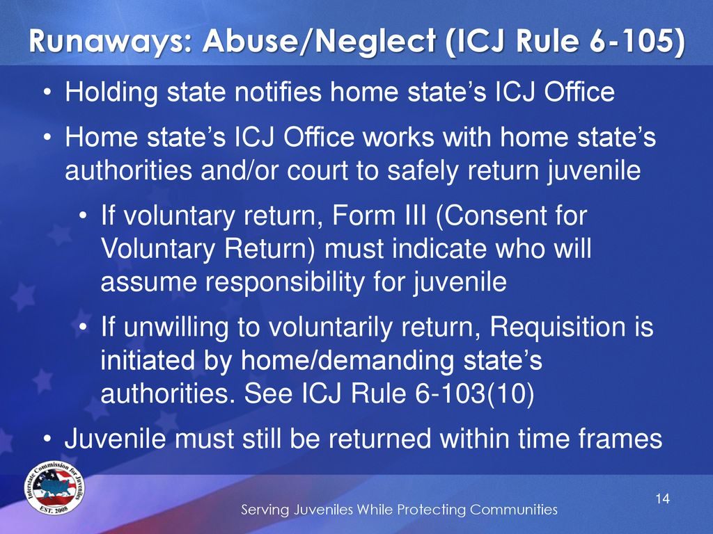 Runaways Findings Of Neglect And Abuse >> Interstate Compact For Juveniles Runaways Returns More