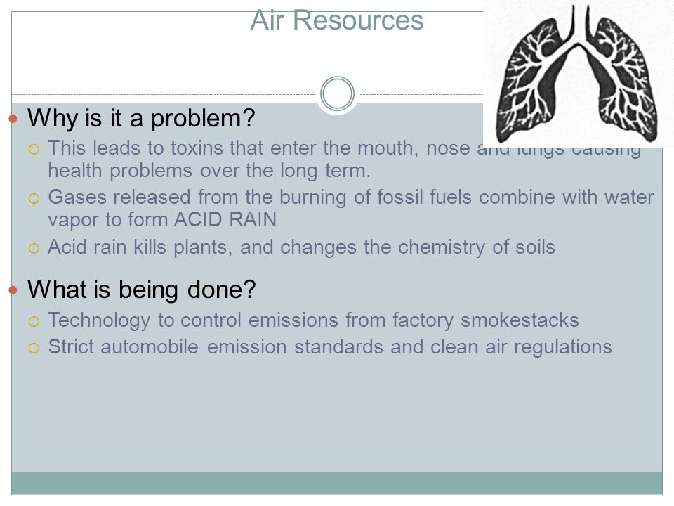 Air Resources Why is it a problem What is being done
