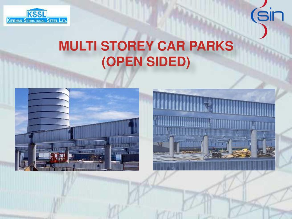 MULTI STOREY CAR PARKS (OPEN SIDED)