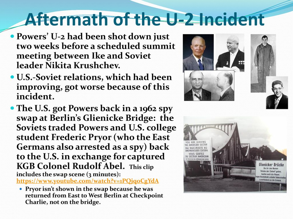 Image result for 1962, Soviet and American officials swap spies in Berlin. The Soviets traded American U-2 pilot Francis Gary Powers, who was shot down over the Soviet Union, for KGB spy, Colonel Rudolf Abel, who was caught in the U.S. five years earlier.