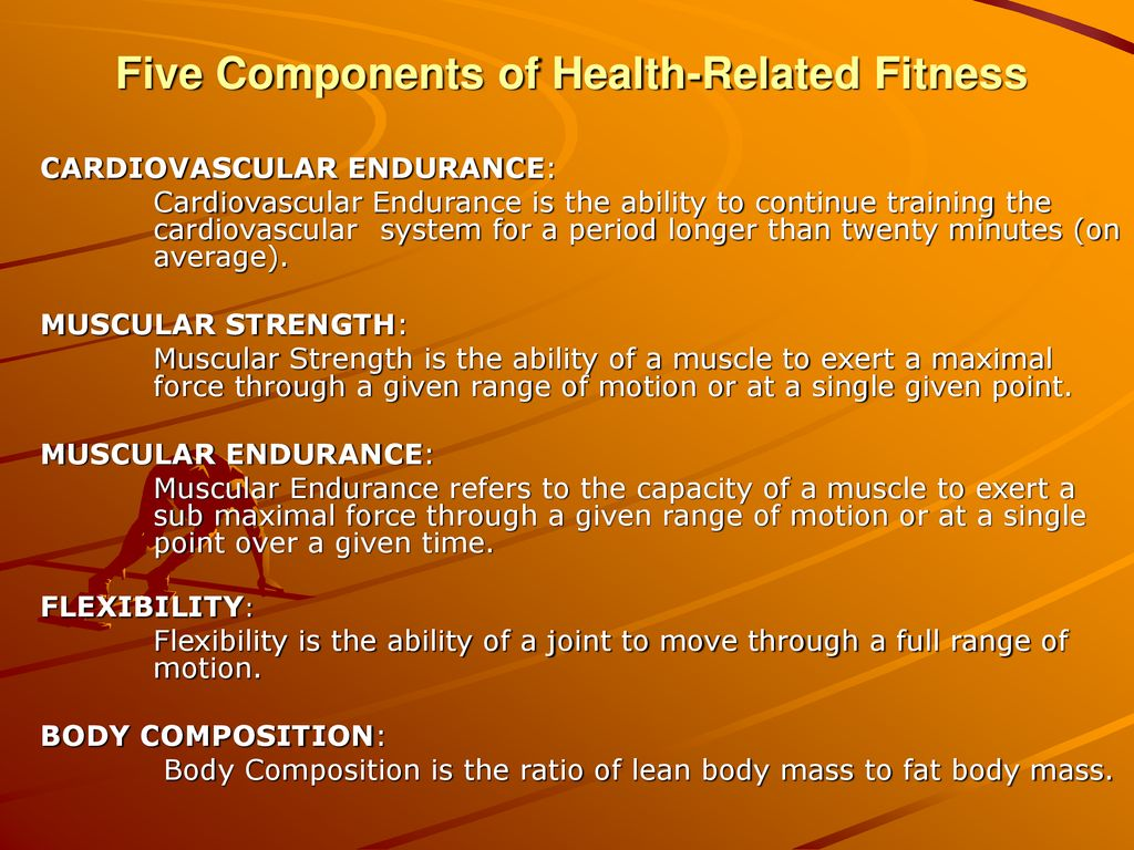 Five Components Of Health Related Fitness Ppt Download