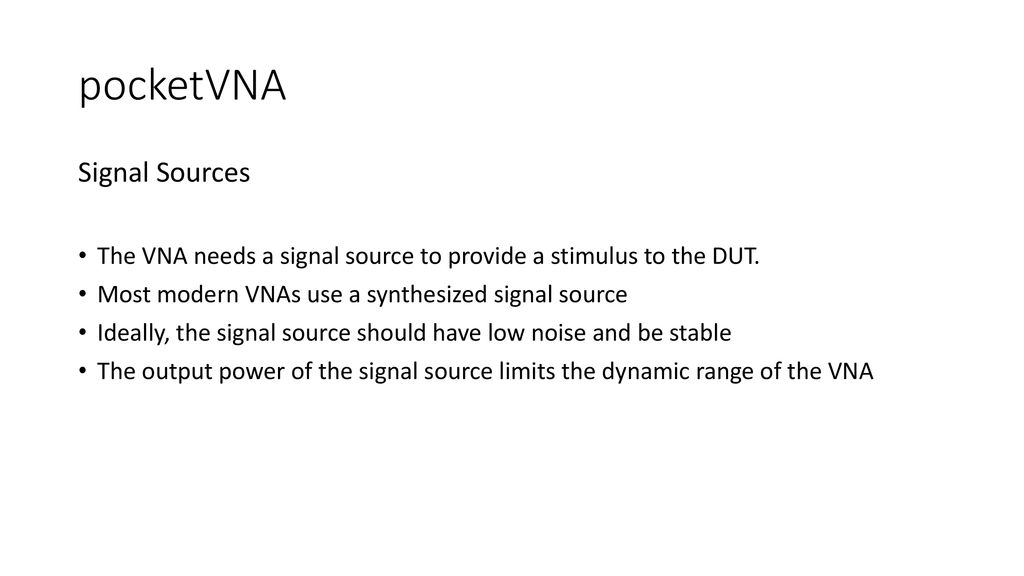 pocketVNA What is a Vector Network Analyzer? - ppt download