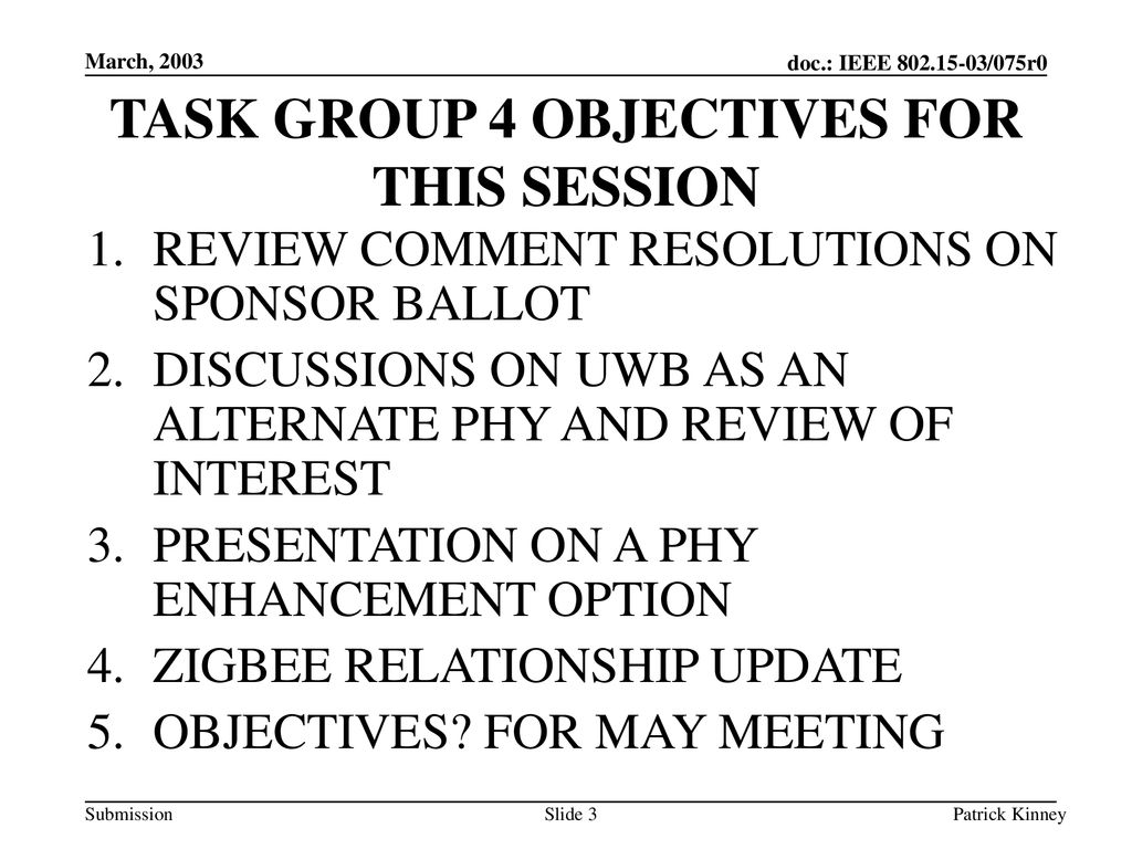 TASK GROUP 4 OBJECTIVES FOR THIS SESSION