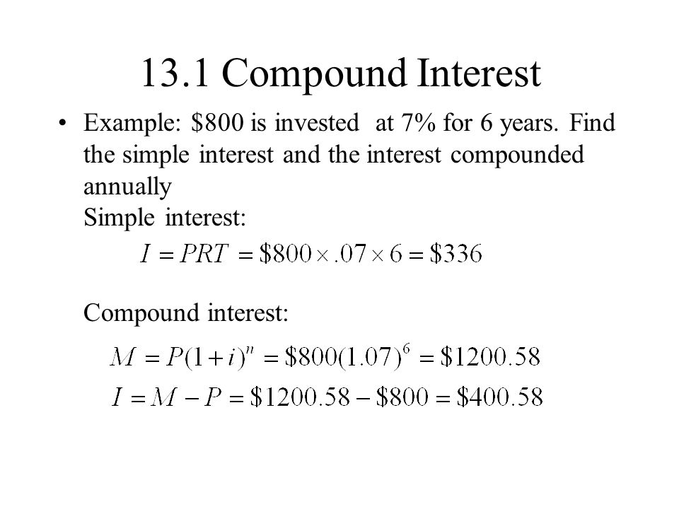 131 Compound Interest Simple Interest Interest Is Paid Only On