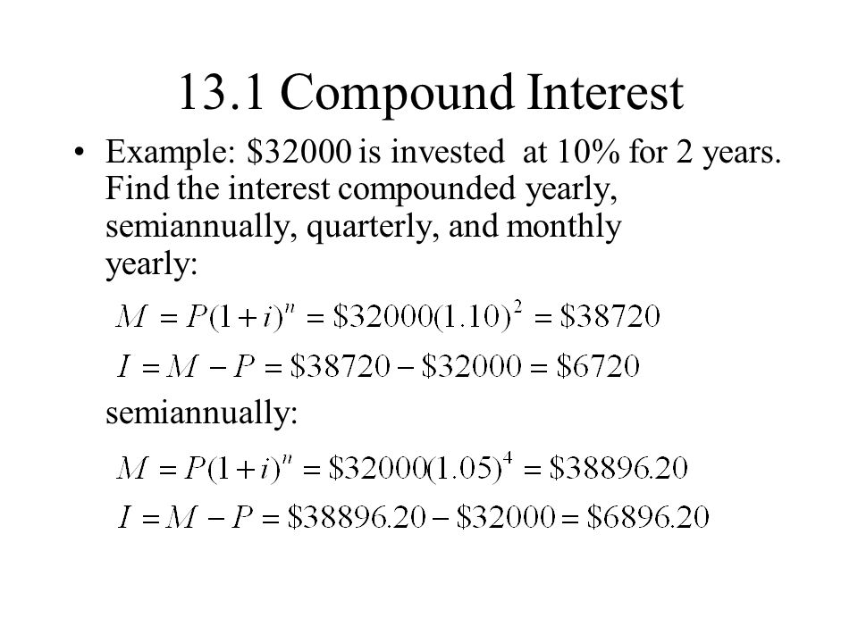13.1 compound interest simple interest – interest is paid only on