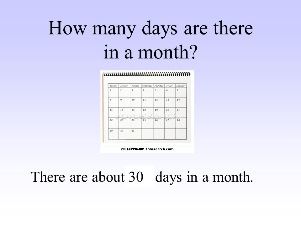How many days are there in a month