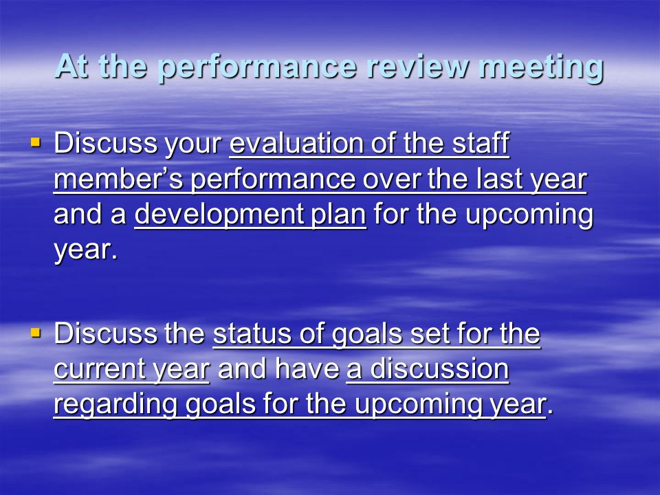 At the performance review meeting