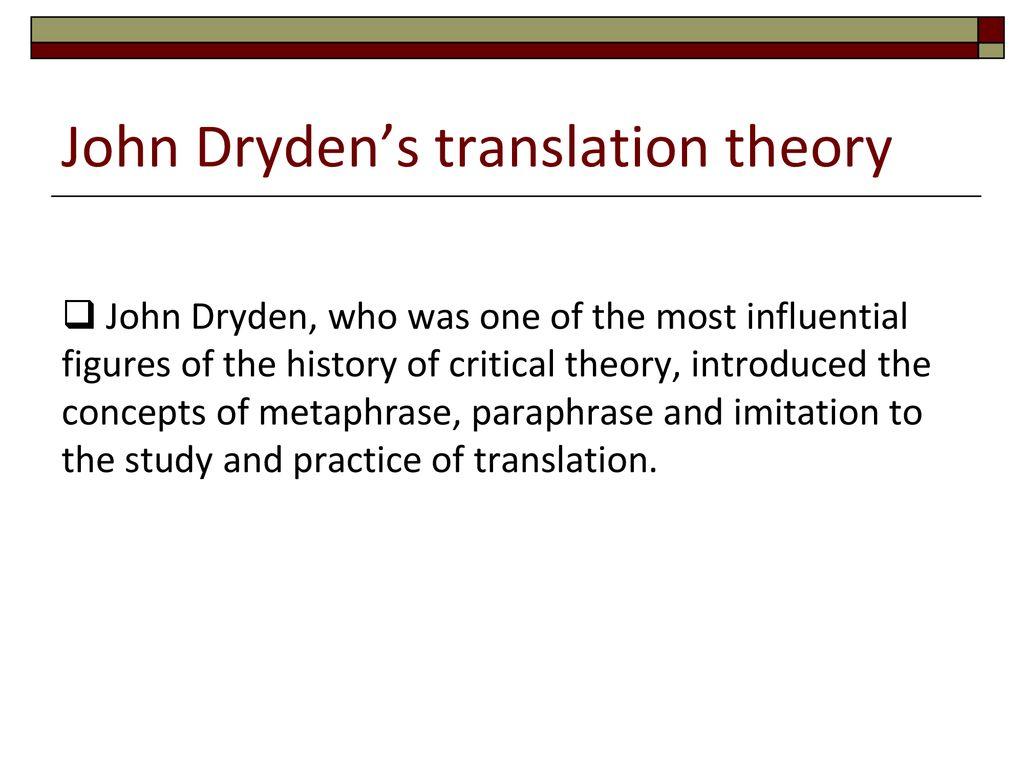 John Dryden Ppt Download Metaphrase Paraphrase And Imitation