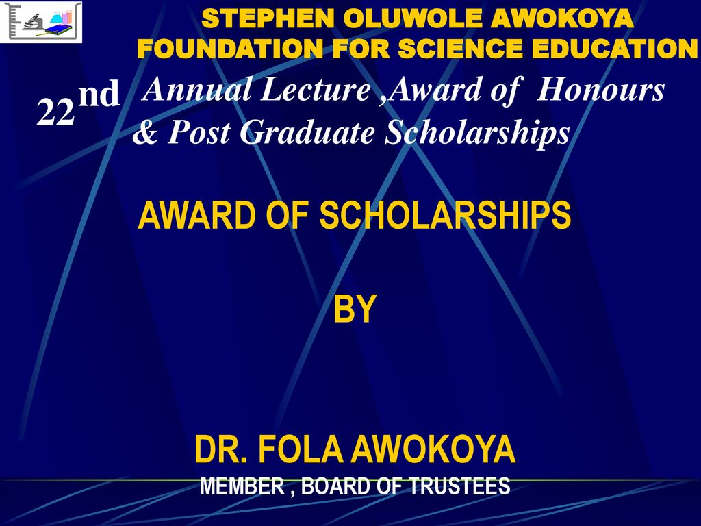 22 nd Annual Lecture, Award of Honours & Post Graduate Scholarships