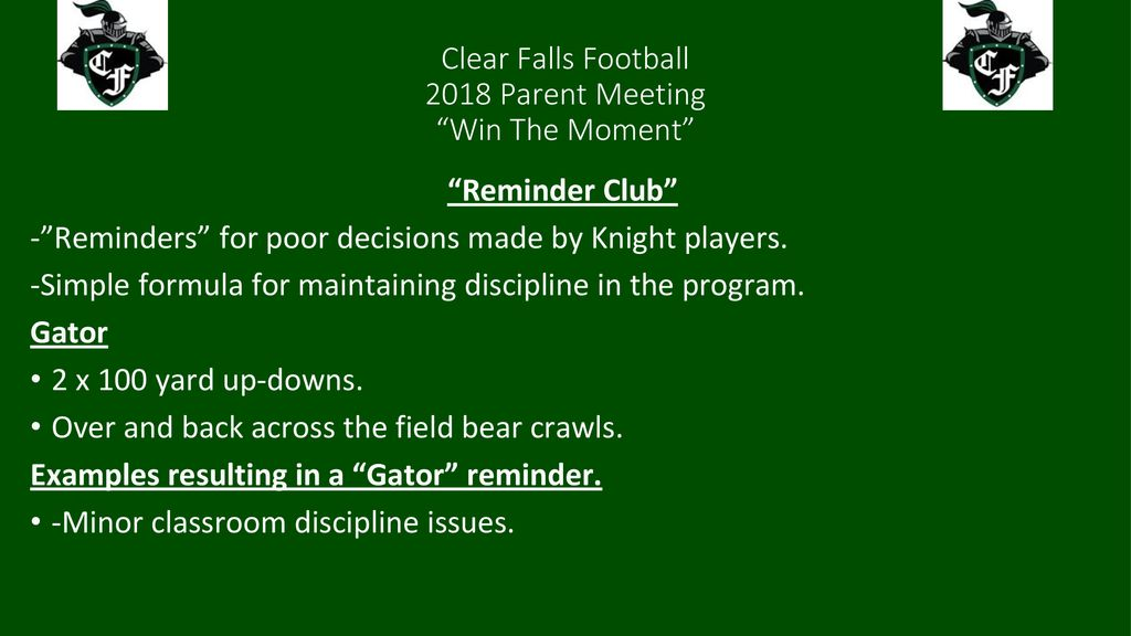 """Clear Falls Football 2018 Parent Meeting """"Win The Moment"""" - ppt download"""