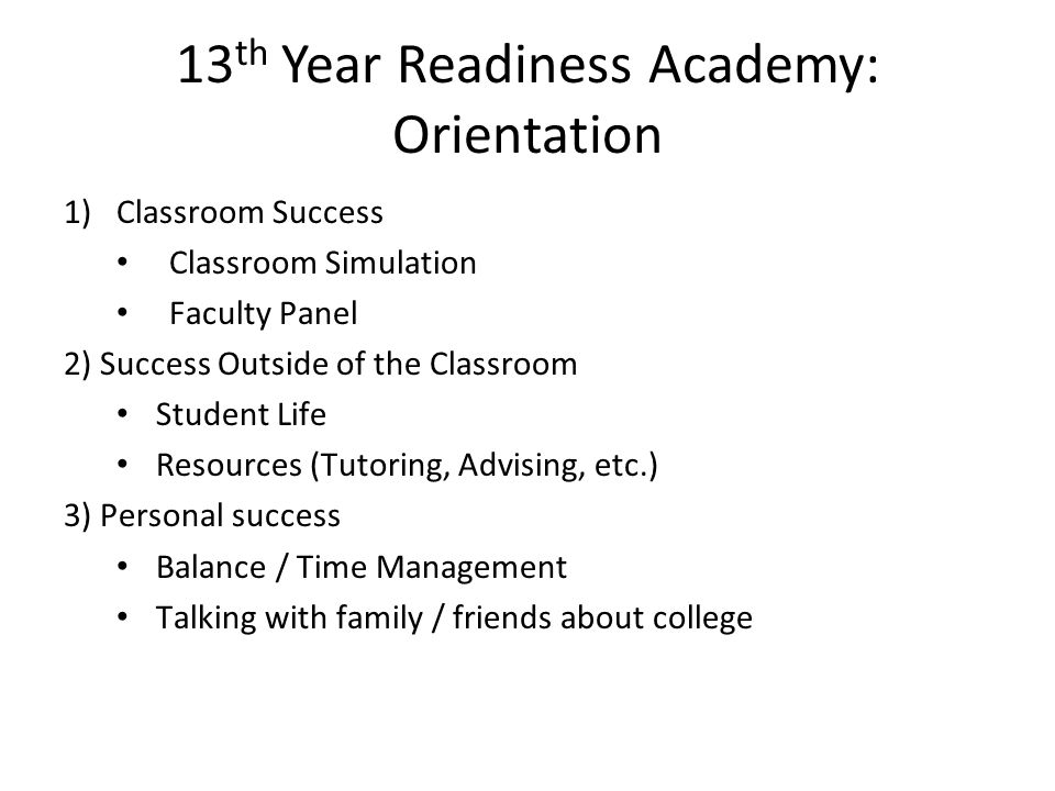 13th Year Readiness Academy: Orientation