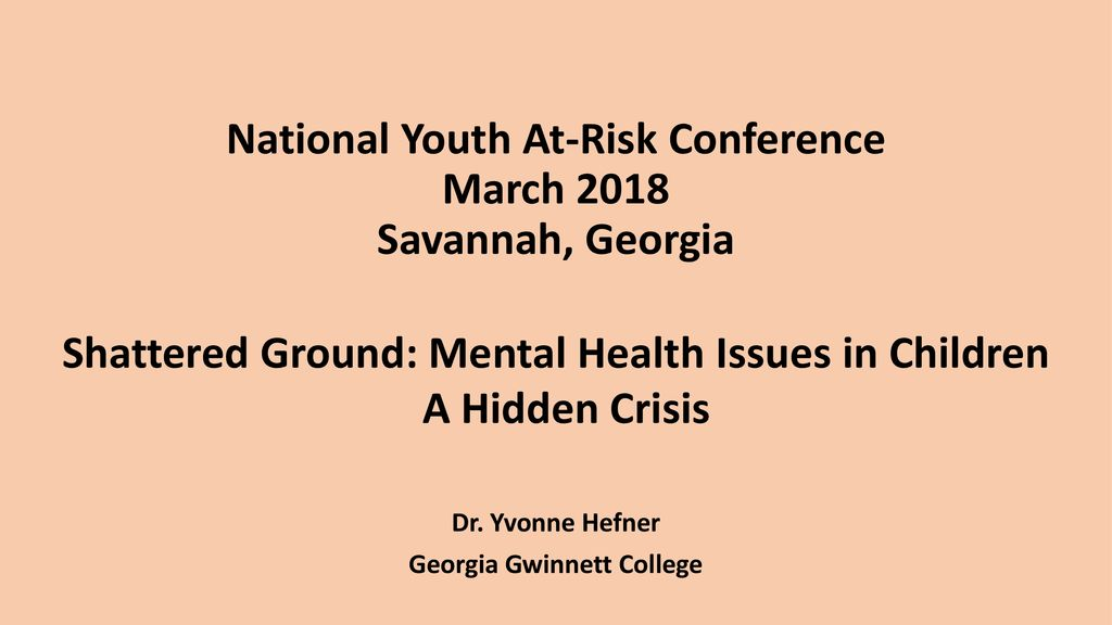 National Youth At Risk Conference March 2018 Savannah Georgia Ppt