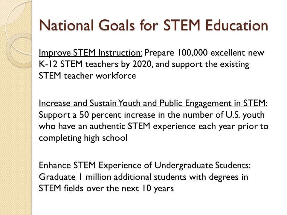 National Goals for STEM Education
