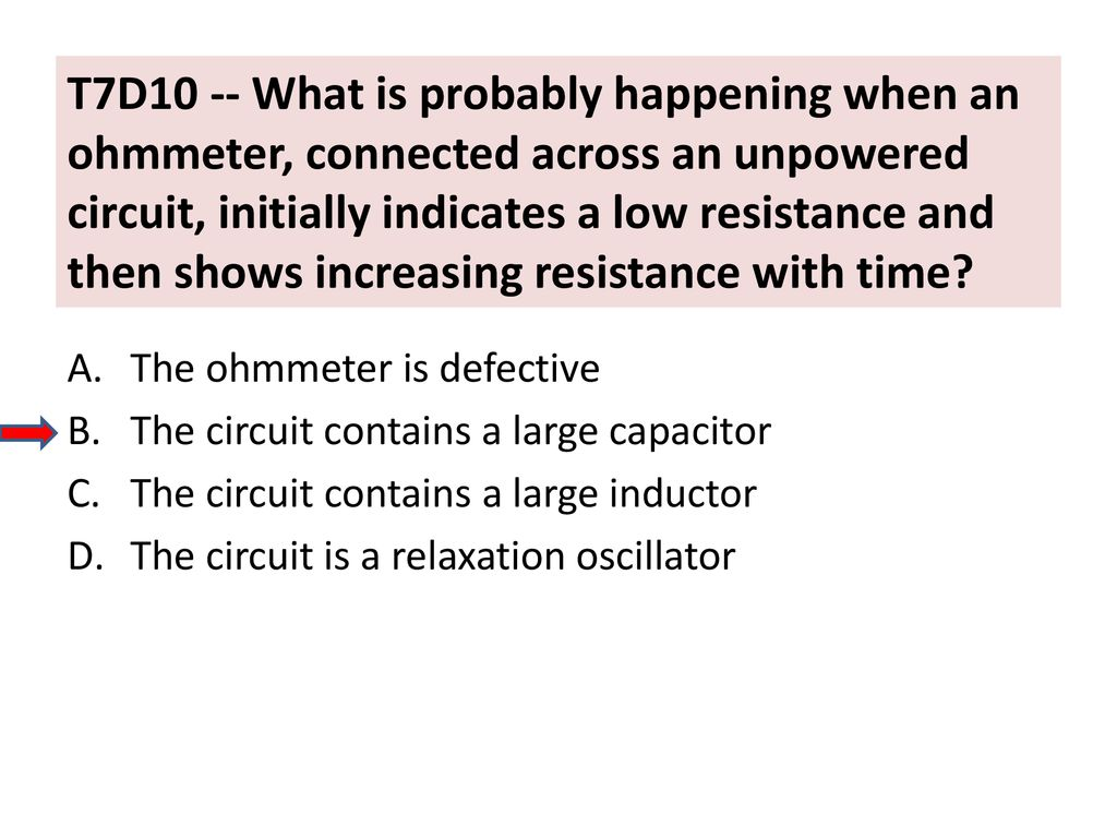 Chapter 3 Electricity Components And Circuits Ppt Download Circuit That Shows A Capacitor Connected In Parallel An Inductor T7d10 What Is Probably Happening When Ohmmeter Across Unpowered
