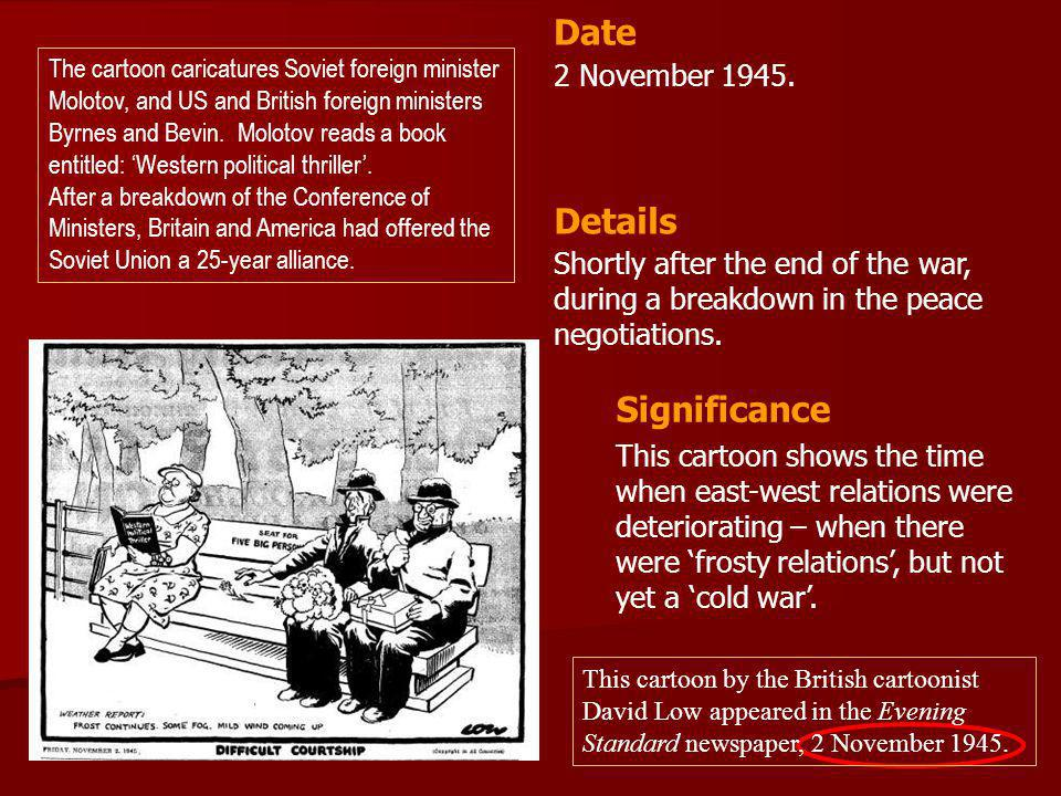 Date Details Significance 2 November 1945.
