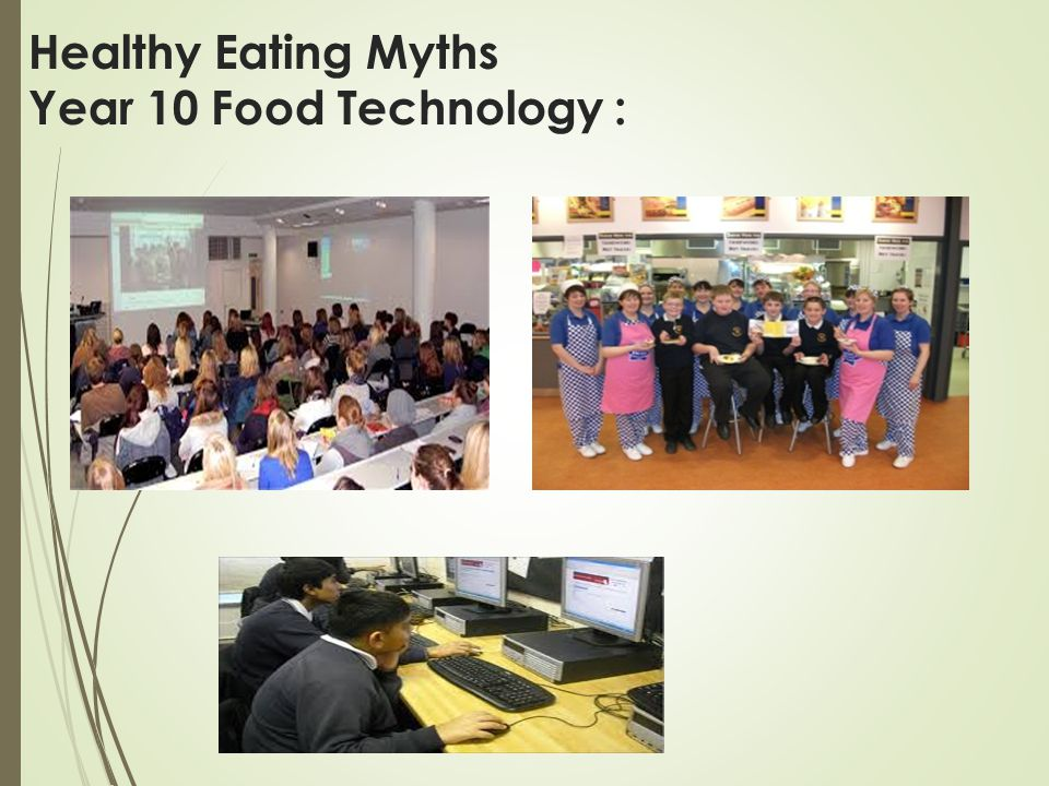 Healthy Eating Myths Year 10 Food Technology :