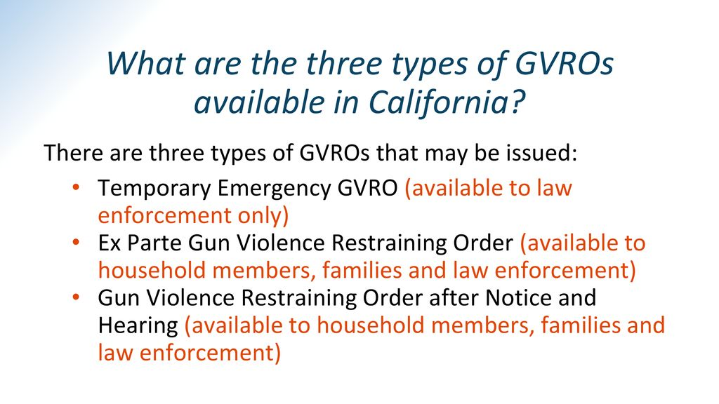 What are the three types of GVROs available in California