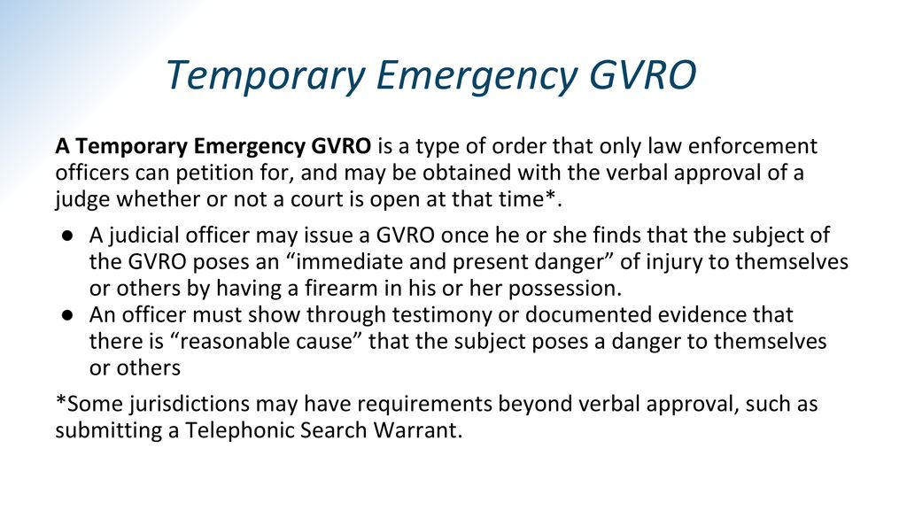 Temporary Emergency GVRO