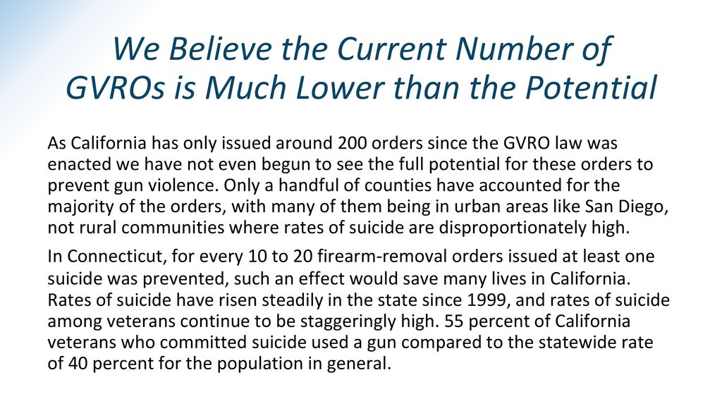 We Believe the Current Number of GVROs is Much Lower than the Potential
