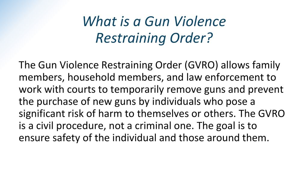 What is a Gun Violence Restraining Order