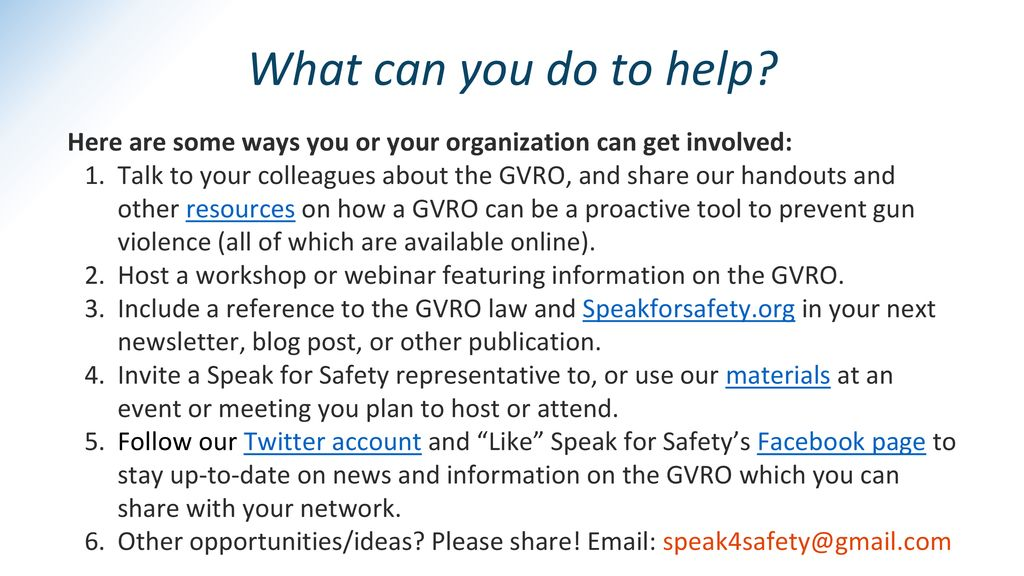 What can you do to help Here are some ways you or your organization can get involved: