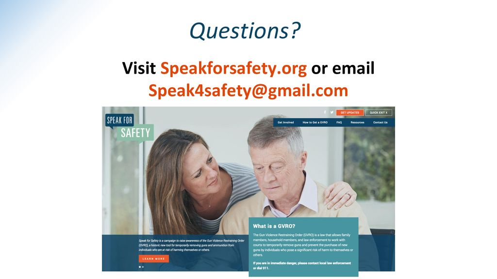 Questions Visit SpeakforSafety.org or